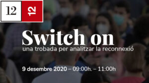 SWITCH ON 9 desembre 2020 // SAVE THE DATE