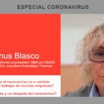 Entrevistas coronavirus / Chus Blasco