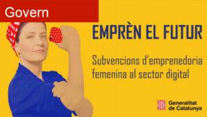 La Generalitat impulsa l'emprenedoria femenina TIC amb 500.000 euros