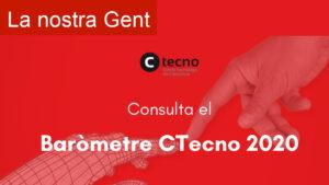 Consulta el Baròmetre CTecno 2020