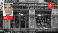 #621 Comerç local i món digital amb Andreu Bru