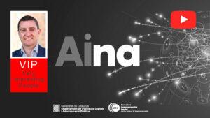 DANI MARCO / AINA, el projecte del Govern per garantir el català en l'era digital