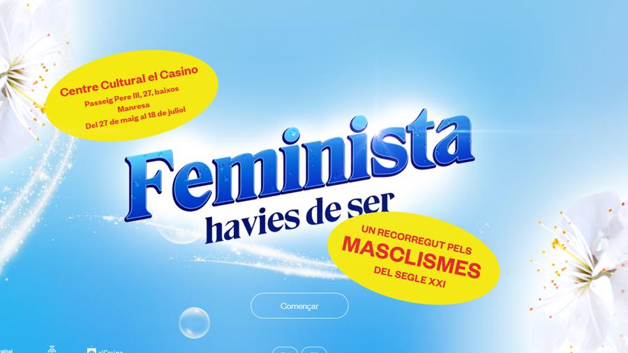 """L'exposició """"Feminista havies de ser"""", del 27 de maig al 18 de juliol, al Centre Cultural el Casino de Manresa"""