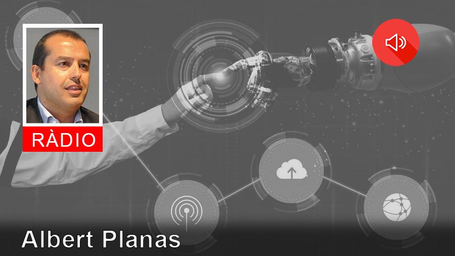 RÀDIO #653 Industria 4.0 amb Albert Planas