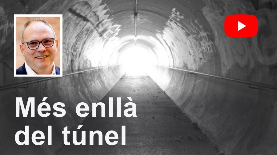 EDUARD MARTÍN / Més enllà del túnel