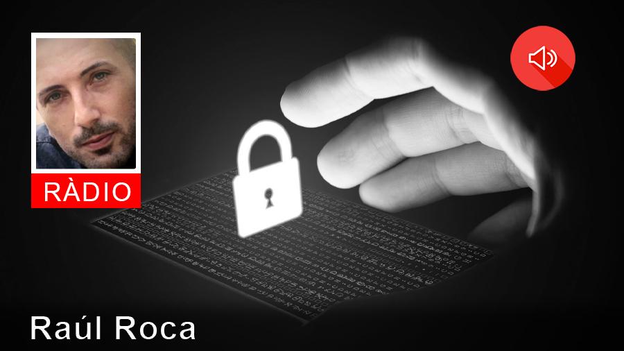 RÀDIO #650 La ciberseguretat de la teva empresa amb Raúl Roca