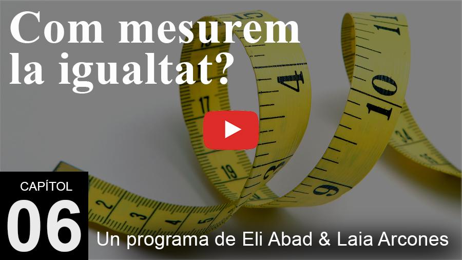 Women Approved. Capítol 6: Com mesurem la igualtat?