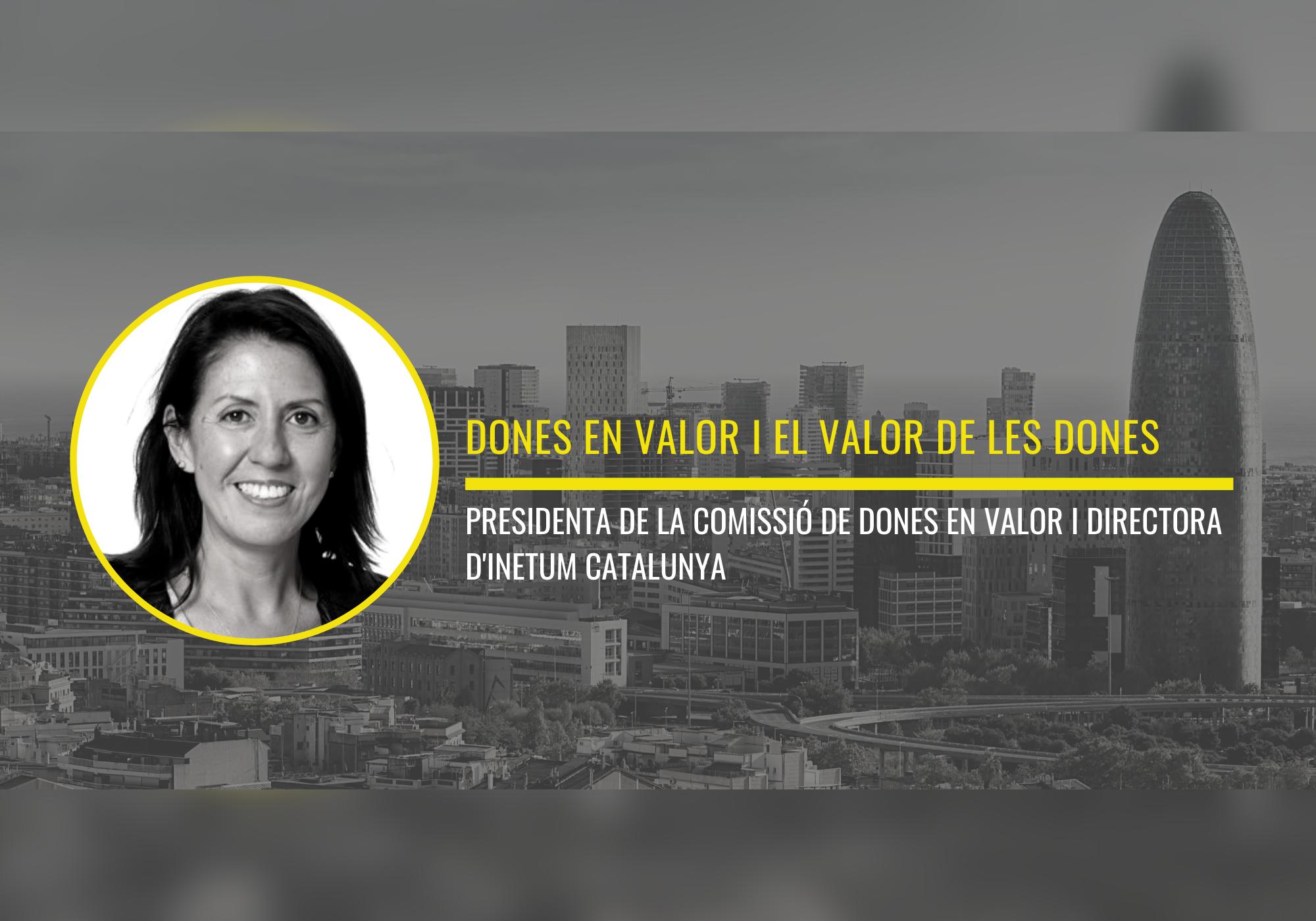 DONES EN VALOR I EL VALOR DE LES DONES by Susana Prado, Presidenta de la Comissió de Dones en valor