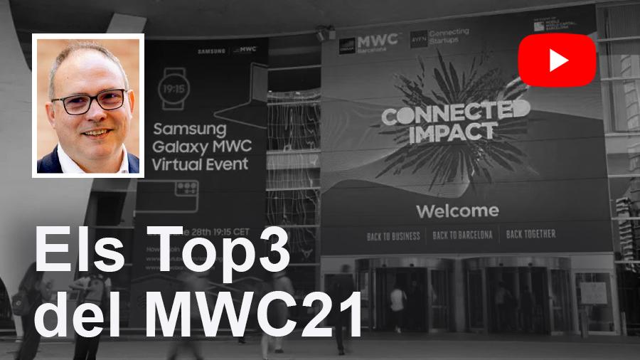 EDUARD MARTÍN / Els Top3 del MWC21