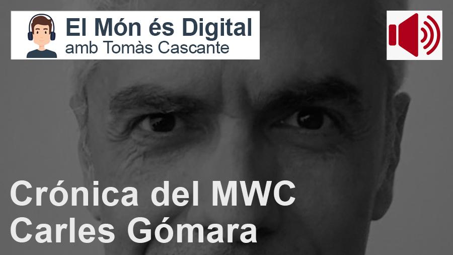 Crónica del MWC amb Carles Gómara ACCIÓ / Ràdio #654