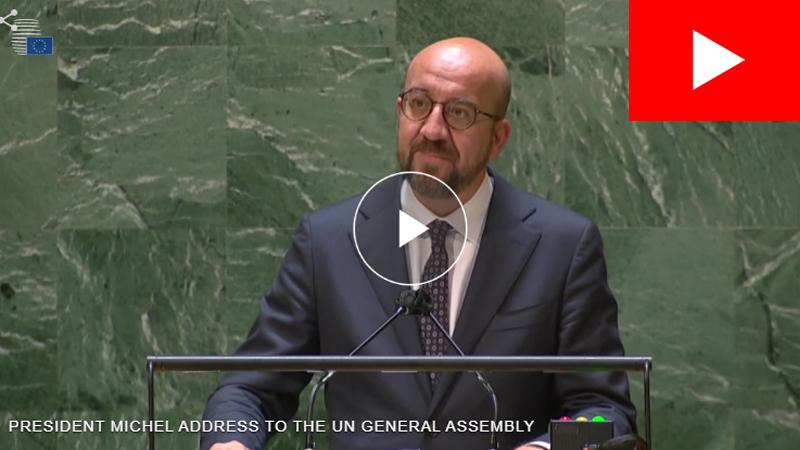 Discurso de Charles MICHEL, presidente del Consejo Europeo, en el debate de la 76a Asamblea General de las Naciones Unidas, el 24 de septiembre de 2021, en Nueva York.